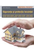 Siguranţa şi protecţia locuinţei