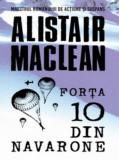 Forta 10 din Navarone | Alistair Maclean, Litera