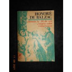 HONORE DE BALZAC - FEMEIA LA 30 DE ANI \ ISTORIA CELOR TREISPREZECE (2 romane)