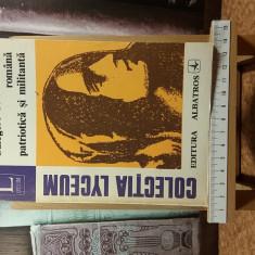 """Culegere de literatura romana patriotica si militanta """"A3137"""""""