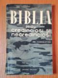 BIBLIA PENTRU CREDINCIOSI SI PENTRU NECREDINCIOSI de E.M. IAROSLVSKI 1960