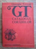Gheorghe Tomozei - Catalogul corabiilor