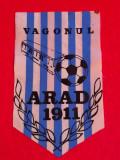 "Fanion fotbal - ""VAGONUL"" ARAD"