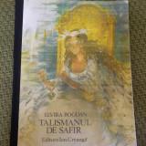 TALISMANUL DE SAFIR ELVIRA BOGDAN 1978