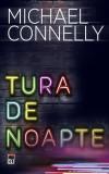 Tura de noapte, Michael Connelly