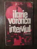 ILARIE VORONCA -INTERVIUL ,11 POVESTIRI