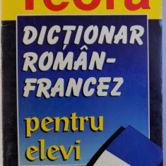 DICTIONAR ROMAN-FRANCEZ PENTRU ELEVI de MARCEL SARAS , 1998