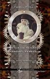 Cartea cu scoarte de argint, ferecate. Delirul incapsulat. Volumul I/Florin Pitea, Crux Publishing