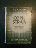 A. J. CRONIN - COPIL STRAIN (editie veche)