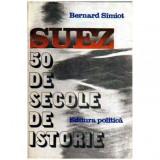 Suez. 50 de secole de istorie