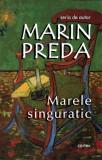 Marele singuratic | Marin Preda, Cartex