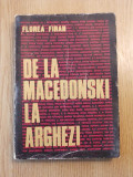 Cumpara ieftin DE LA MACEDONSKI LA ARGHEZI-FLOREA FIRAN, r1c