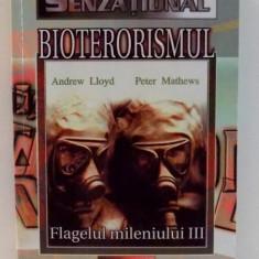 BIOTERORISMUL de ANDREW LLOYD , 2002