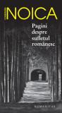 Pagini despre sufletul romanesc | Constantin Noica, Humanitas