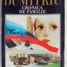 Cronica de familie – Petru Dumitriu