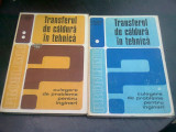 TRANSFERUL DE CALDURA IN TEHNICA, CULEGERE DE PROBLEME PENTRU INGINERI 2 VOLUME