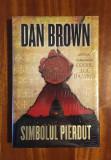Dan Brown - Simbolul pierdut (Ediție de lux!) Noua, in tipla originala!