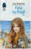 Fata cu fragi | Lisa Stromme