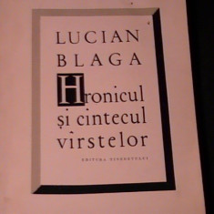 HRONICUL SI CINTECUL VIRSTELOR-LUCIAN BLAGA-256 PG-