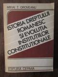 ISTORIA DREPTULUI ROMANESC SI EVOLUTIA INSTITUTIILOR CONSTITUTIONALE. AUTOGRAF