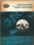 Poezie neintrerupta - Virgil Teodorescu BPT 890