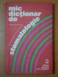 MIC DICTIONAR DE STOMATOLOGIE- GAFAR MEMET, GLORIA RADU, ELENA STANCIU, BUC. 1989