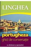 Portugheza. Ghid de conversatie cu dictionar si gramatica