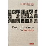De ce m-am intors in Romania - Sandra Pralong (coord.)
