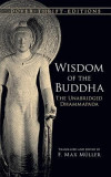 Wisdom of the Buddha: The Unabridged Dhammapada