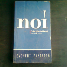 NOI - EVGHENI ZAMIATIN
