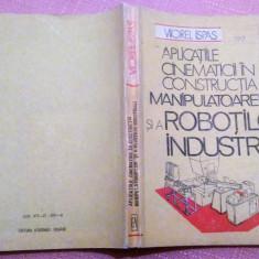 Aplicatiile Cinematicii In Constr. Manipulatoarelor Si A Robotilor Industriali