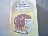 Irina Dordea - CARTEA DULCIURILOR { 1987 ), Alta editura