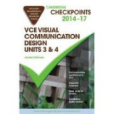 Cambridge Checkpoints VCE Visual Communication Design Units 3 and 4 2014-16 - Michael Adcock