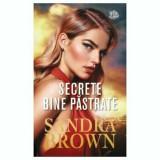 Secrete bine pastrate/Sandra Brown