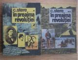 Constantin Stere - In preajma revolutiei (2 volume)