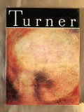 Turner/ Clasicii picturii Universale, Editura Meridiane, Bucuresti, 1976