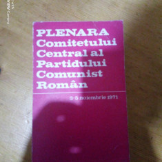 Plenara comitetului central al Partidului Comunist Roman 3-5- Noiembrie 1971