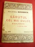 Septimiu Popa - Sarutul cel mai dulce - Colectia Dimineata nr.94 ,Adevarul ,95p