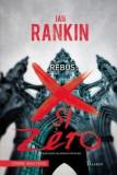Rebus: X si Zero | Ian Rankin