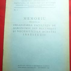 Memoriu privind Organizarea Facultatii Agronomie si necesitatile acesteia 1939