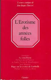 L'EROTISME DES ANNEES FOLLES - JEAN JACQUES PAUVERT (CARTE IN LIMBA FRANCEZA) foto