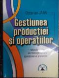 Gestiunea Peoductiei Si Operatiunilor - Octavian Jaba ,548451