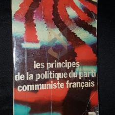 LES PRINCIPES DE LA POLITIQUE DU PARTI COMMUNISTE FRANCAIS - ***