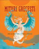 Mituri grecești. Zeii și eroii din Grecia antică