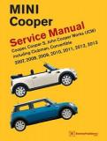 Mini Cooper (R55, R56, R57) Service Manual: 2007, 2008, 2009, 2010, 2011, 2012, 2013: Cooper, Cooper S, John Cooper Works (Jcw) Including Clubman, Con