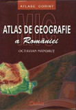 Mic atlas de geografie a Romaniei/Octavian Mandrut, Corint