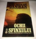 Erich von Daniken - Ochii sfinxului (prezente extraterestre in Egipt)