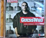 Guess Who – Locul Potrivit / Probe Audio (1 CD)