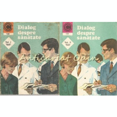 Dialog Despre Sanatate I, II - Dr. George M. Gheorghe