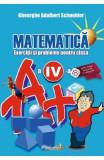 Matematica - Clasa 4 - Exerciti si probleme - Gheorghe Adalbert Schneider